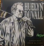 HUELYN DUVALL EP- GREETINGS FROM EL PASO - GREAT MODERN ROCKIN' RECORDINGS